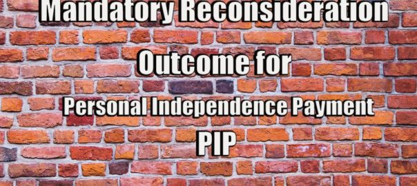 brick wall Mandatory Reconsideration Outcome for PIP